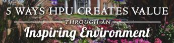 5 Ways HPU Creates Value Through an Inspiring Environment