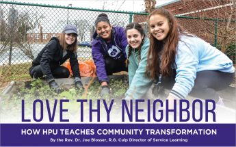 Love Thy Neighbor: How HPU Teaches Community Transformation