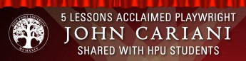 5 Lessons Acclaimed Playwright John Cariani Shared with HPU Students