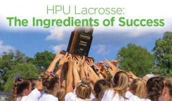 HPU Lacrosse: The Ingredients of Success
