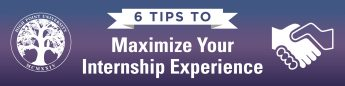 6 Tips to Maximize Your Internship Experience