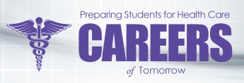 Preparing Students for Health Care Careers of Tomorrow