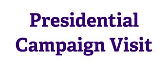 Presidential Campaign Visit