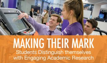 Making Their Mark: Students Distinguish Themselves with Engaging Academic Research