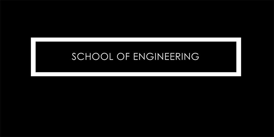 School of Engineering