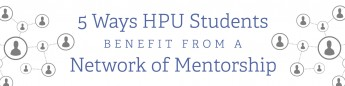 5 Ways HPU Students Benefit from a Network of Mentorship