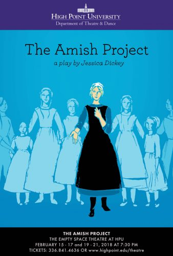 HPU Theatre Presents 'The Amish Project'