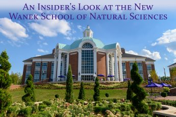 Inside Look: The Wanek School of Natural Sciences
