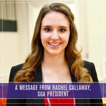 A Message from Rachel Callaway, SGA President
