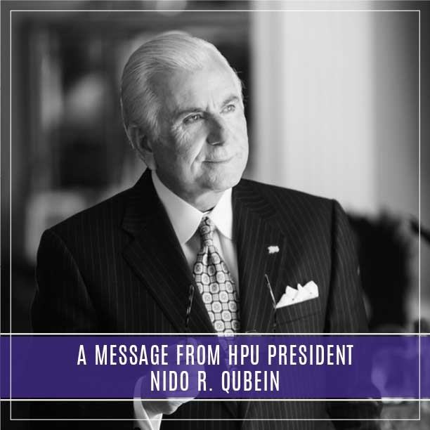 A Message From HPU President Nido R. Qubein
