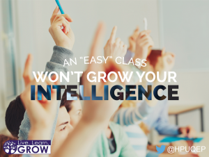an easy class won't grow your intelligence small