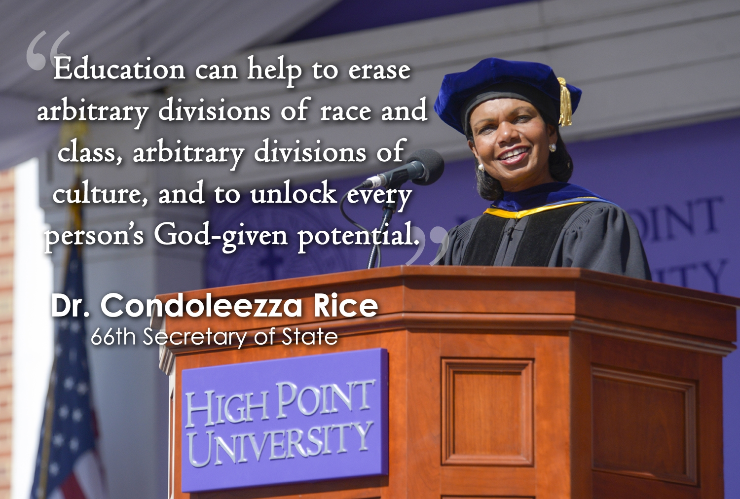 5 Condoleezza Rice Quotes from HPU\'s 2016 Commencement ...